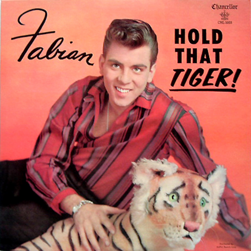 Fabian Hold That Tiger