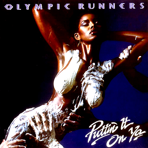 Olympic Runners 'Puttin' It On Ya' LP Cover
