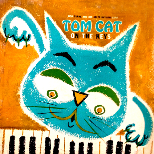 Bob Zurke Tom Cat On The Keys Cat Album Cover