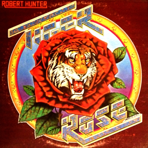 Robert Hunter Rose LP Cover with Cat Tiger