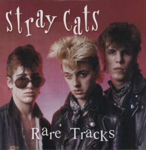 stray cats rare tracks on Vinyl LP Records get it at What Cheer in Providence