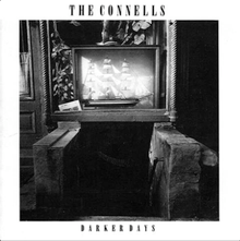 the Connells Darker Dayson Vinyl LP Records get it at What Cheer in Providence