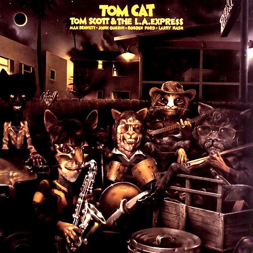 Tom Scott And the LA Express Tom Cat LP Record Album Cover