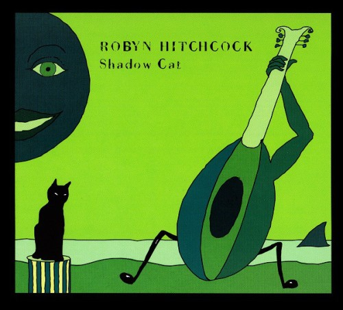 robyn hitchcock shadow cat album coveer