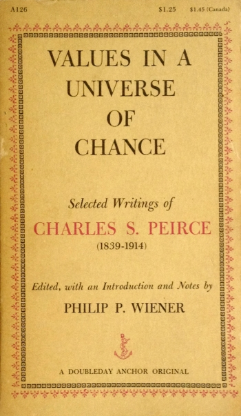 charles s peirce values in a universe of chance doubleday anchor A126 paperback book with edward gorey typography cover art