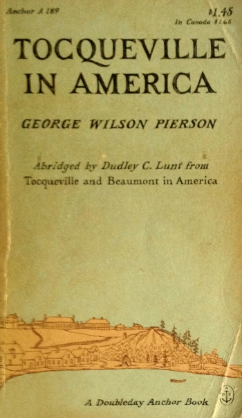 george wilson pierson tocqueville in america doubleday anchor A 189 paperback with edward gorey cover art typography