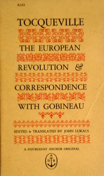 tocqueville the european revolution and correspondence with gobineau doubleday anchor A163 paperback with edward gorey cover art typography