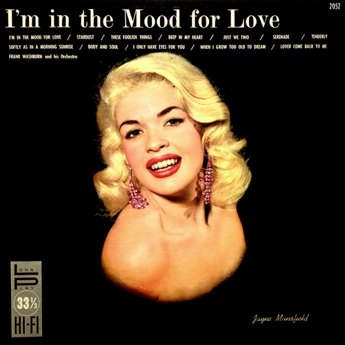 Frank Washburn - I'm In The Mood For Love LP with Jayne Mansfield Cover 1957 Promenade 2052