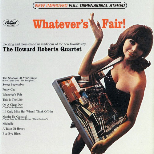 HOWARD ROBERTS WHATEVER'S FAIR! LP WITH RISQUE CHEESECAKE COVER