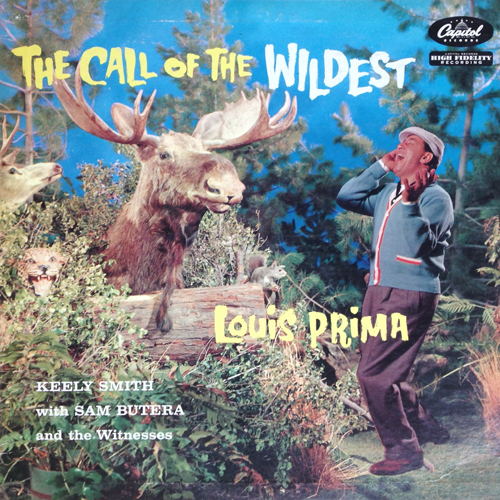 Louis Prima + Keely Smith 'Call Of The Wildest' 1957 Capitol T836 (edited)