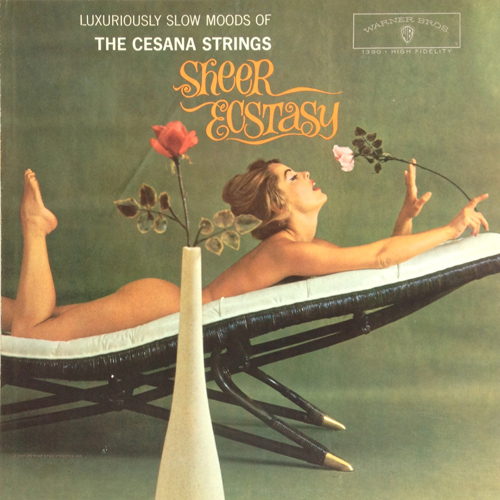 the Cesana Strings 'Sheer Ecstasy' LP with Marguerite Empey Nude Cheesecake Cover 1960 Warner Bros