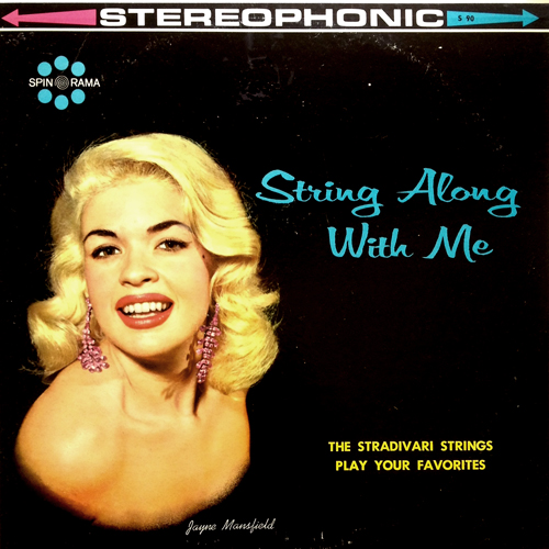 The Stradivari Strings 'String Along With Me' with Jayne Mansfield Cover 1960s Spin-O-Rama S 90